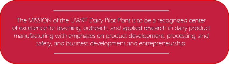 Dairy Pilot Plant Mission